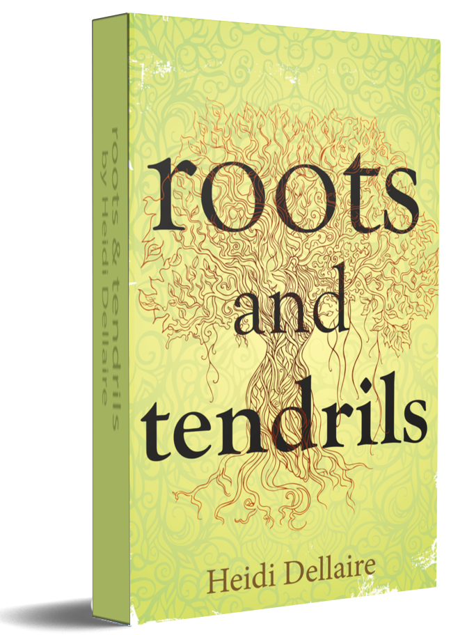 roots and tendrils by Heidi Dellaire
