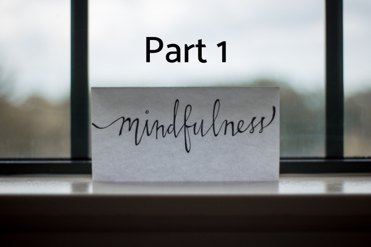 mindfulness part 1